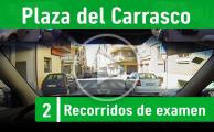 PLAZA DEL CARRASCO – Recorrido Segovia Practicavial