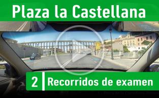 Plaza La Castellana – Recorrido Segovia Practicavial 2