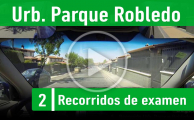 URB. PARQUE ROBLEDO – Recorrido Segovia Practicavial