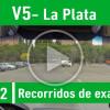 V5 La Plata Recorrido De Examen Valencia PracticaVial