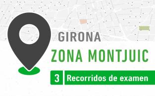 Recorrido De Examen ZONA MONTJUIC Girona PracticaVial