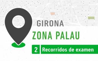 Recorrido De Examen ZONA PALAU Girona PracticaVial