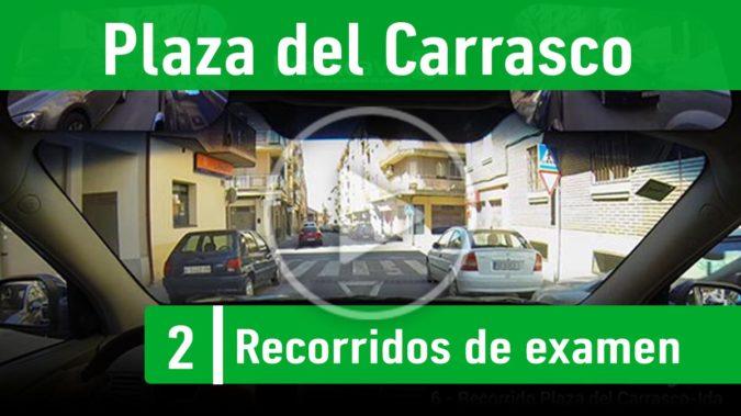 Recorrido 5.- Plaza del Carrasco