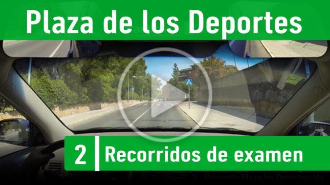 Recorrido 2.- Plaza los Deportes
