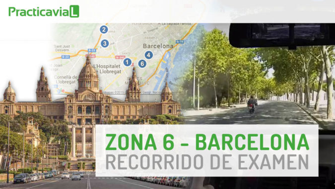 La zona 6 del examen de conducir en Barcelona