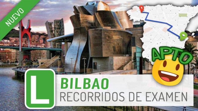 Tenemos nueva zona de examen: Bilbao